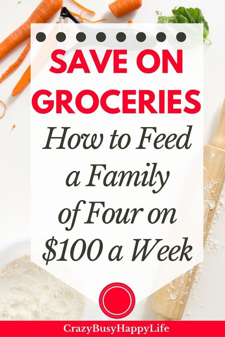 How to feed a family of four on with $100 a week. Save money on groceries and feed a family cheap. Click through to read more or pin now and read later.
