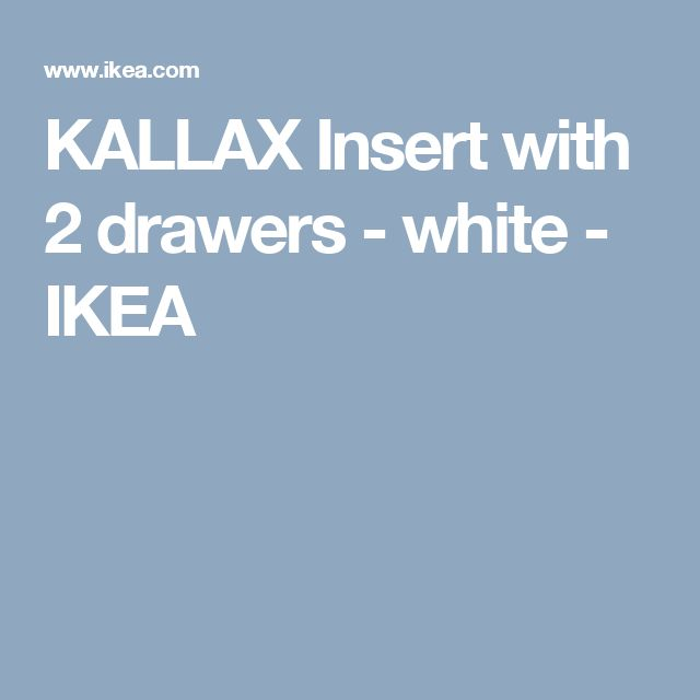 KALLAX Insert with 2 drawers - white  - IKEA