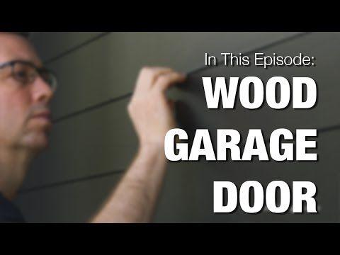 Wood Garage Door - How to Clad your Metal Door with Wood - YouTube
