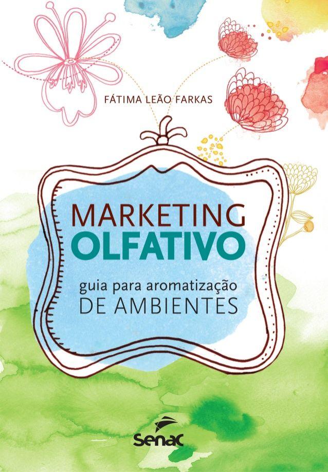 Marketing Olfativo | Guia para aromatização de ambientes