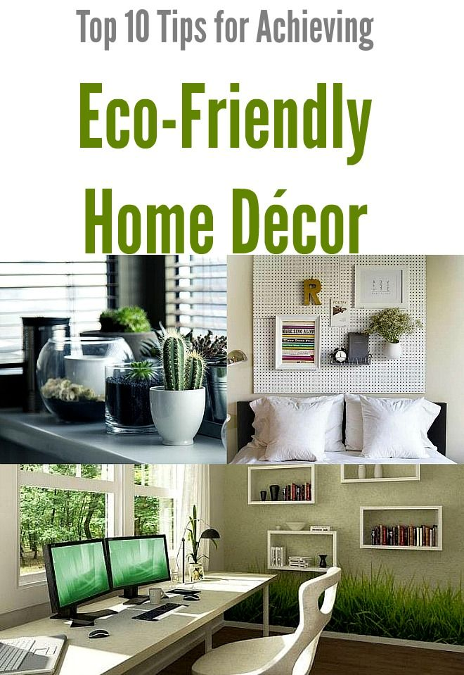 Top 10 tips for achieving eco friendly home d cor green for Decorative accessories for your home