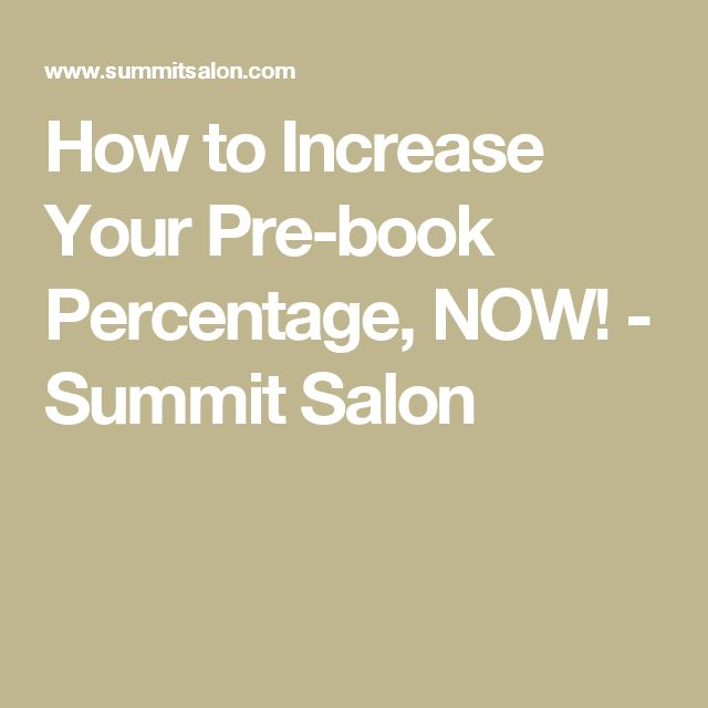 How to Increase Your Pre-book Percentage, NOW! - Summit Salon