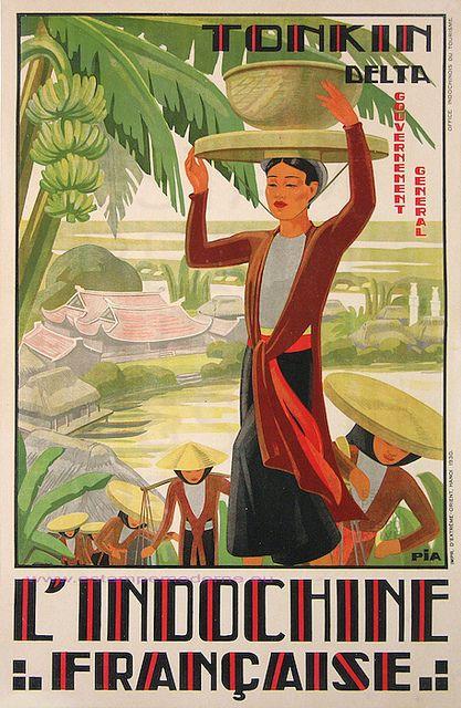 Pia 1930 Indochine Francaise Tonkin Delta 74.5X109.5 Imp Extreme Orient Hanoï by estampemoderne.fr, via Flickr