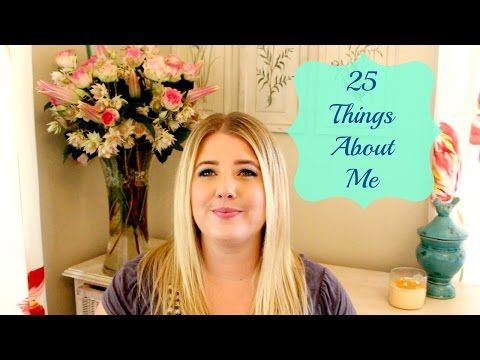 25 Things About Me | Jessica Pearce - YouTube