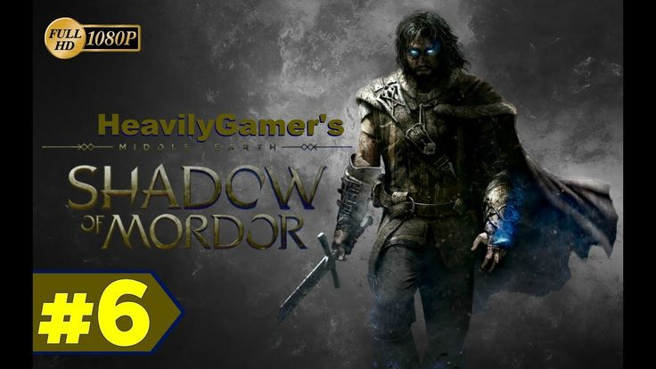 Middle Earth Shadow of Mordor (PC) Gameplay Walkthrough Part 6: Some Sid...
