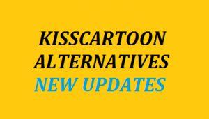 Kisscartoon alternatives 2020 Watch kisscartoon latest