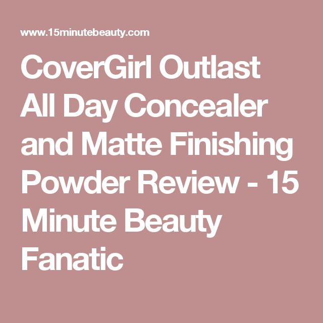 CoverGirl Outlast All Day Concealer and Matte Finishing Powder Review - 15 Minute Beauty Fanatic