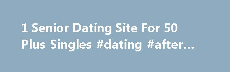 Dating service for senior citizens