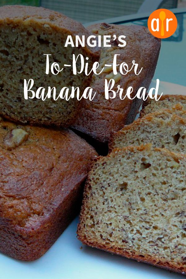 Angie S To Die For Banana Bread Recipe Bread Banana Bread Banana Bread Recipes