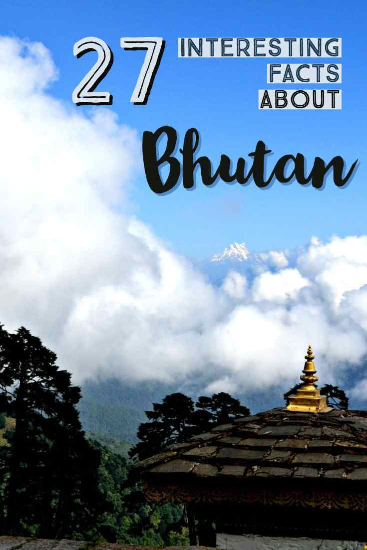 27 Interesting Facts of Bhutan (Things to Know Before Visiting Bhutan)