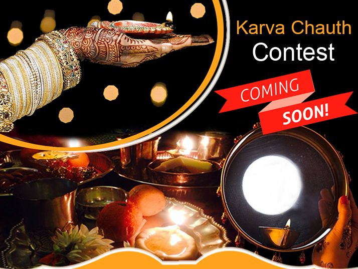 We are coming to make your #Festive Season Extra Exciting by our #Special #Karva Chauth #Contest...Stay tuned for more Details