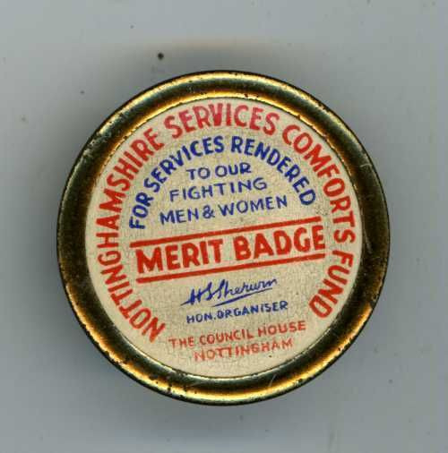 NOTTINGHAMSHIRE SERVICES COMFORTS FUND FOR SERVICES RENDERED MERIT TIN BADGE