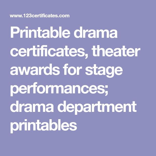 Printable drama certificates, theater awards for stage performances; drama department printables