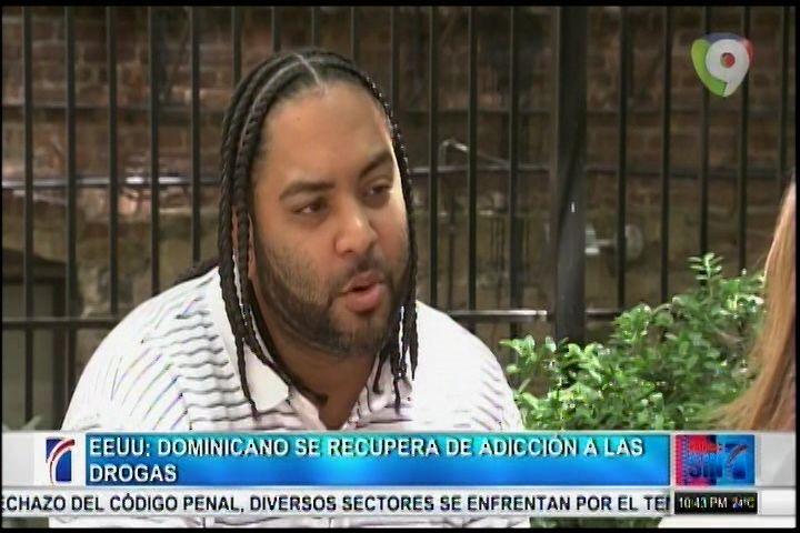 EE.UU. Dominicano Se Recupera De Adicción A Las Drogas