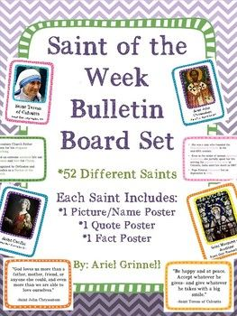 "This is a wonderful ""Saint of the Week"" bulletin board set! The set features 52 different saints. Each saint includes one picture/name poster, one quote poster and one fact sheet poster. Each poster is brightly colored. The posters include engaging pictures and drawings of each saint."