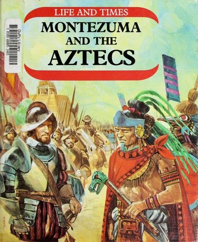 54 best social studies gr83 spanish and aztecs images on montezuma and the aztecs by harris nathaniel sciox Image collections