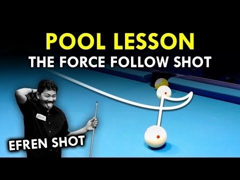 Pool Lesson   How To Play And Use A Force Follow Shot