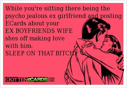 so youre dating my ex quotes