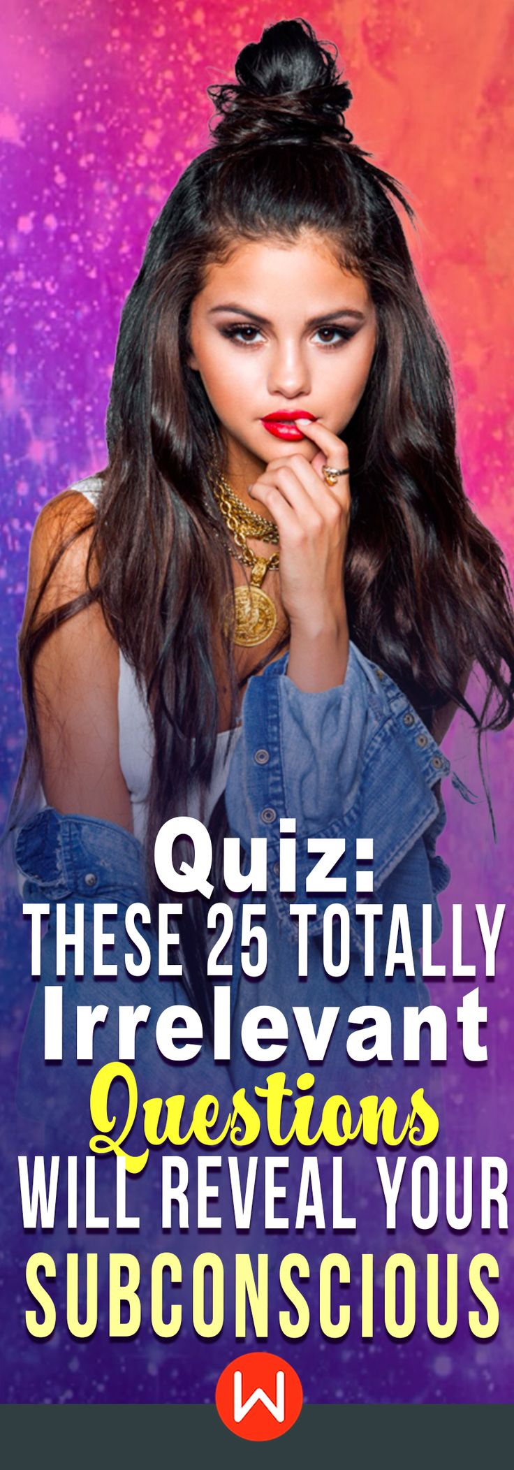 Ooh, spooky. Subconscious test. These random questions will reveal your true subconscious at the moment. Personality quiz, random questions test, about yourself quiz. Selena Gomez.