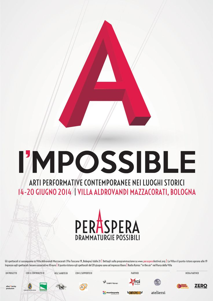 "Drums! Peraspera | festival of contemporary arts (VII edition)Bologna, Italy - June 13-20, 2014 KEY VISUAL ""I'mpossible"" A..."