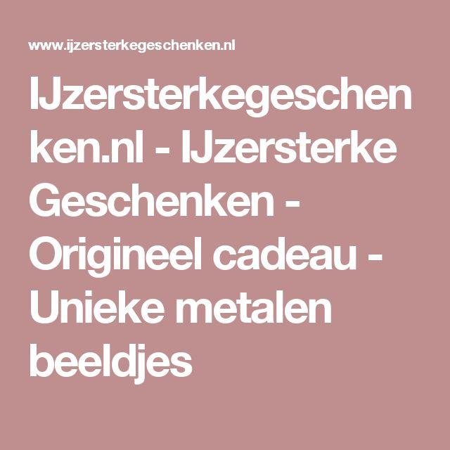IJzersterkegeschenken.nl - IJzersterke Geschenken - Origineel cadeau - Unieke metalen beeldjes