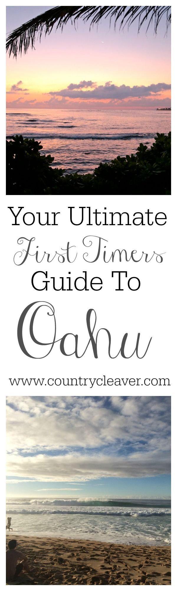 First Timers Guide To Oahu