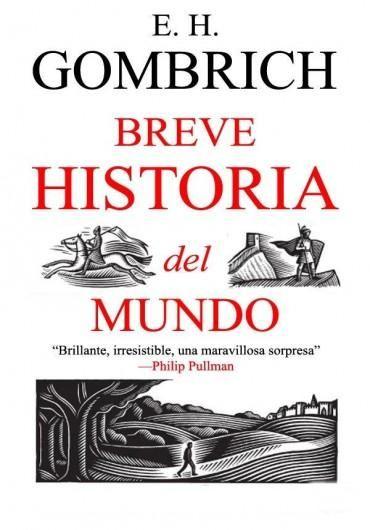 Descargar Libro Breve Historia del Mundo - Ernst H. Gombrich en PDF, ePub, mobi o Leer Online | Le Libros