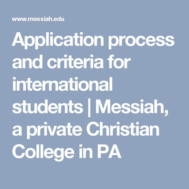 Application process and criteria for international students | Messiah, a private Christian College in PA