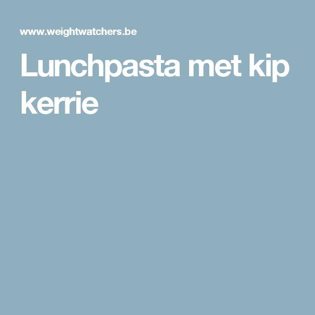 Lunchpasta met kip kerrie