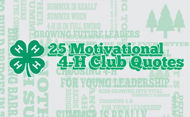 25 Motivational 4-H Club Quotes and Sayings