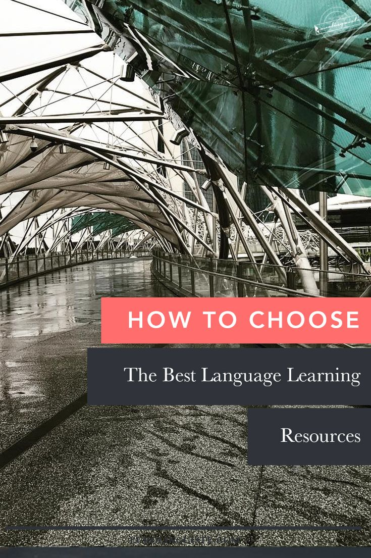 How to Choose Language Learning Resources