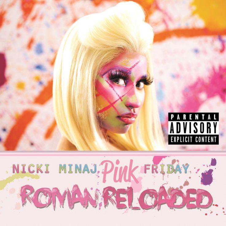 Nicki Minaj — Pink Friday ... Roman Reloaded (Apr 2 2012)