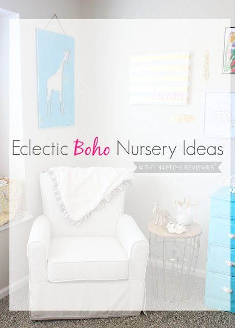 The NapTime Reviewer: Eclectic Boho Nursery Ideas