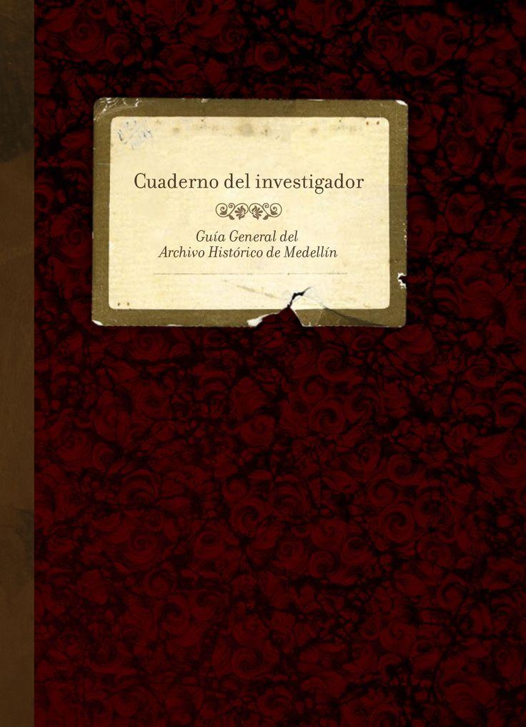 Herramienta para investigadores, Archivo Histórico de Medellín.