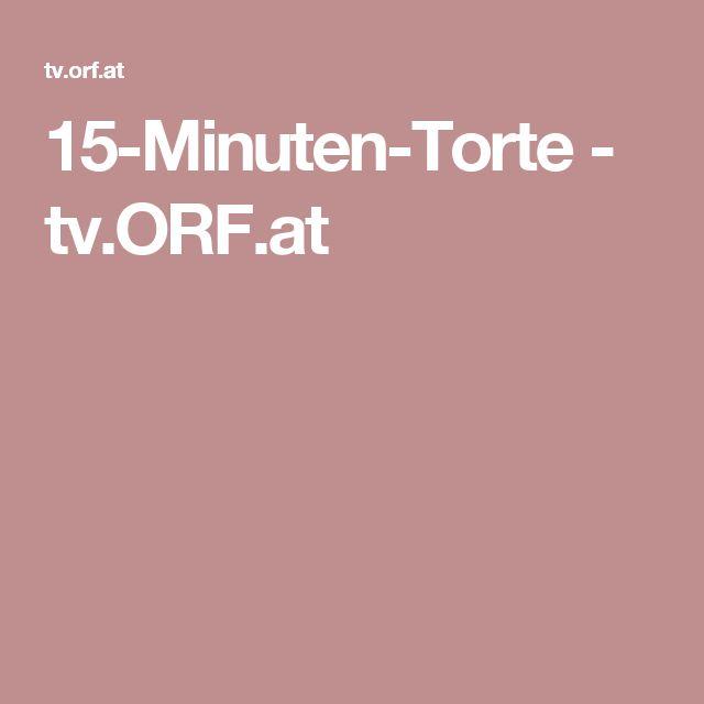 15-Minuten-Torte - tv.ORF.at