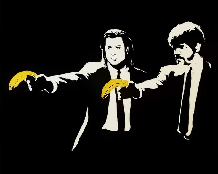 I love Banksy, Pulp Fiction, and bananas.