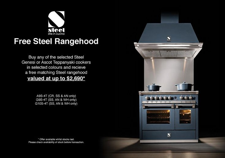 Purchase a GENESI or ASCOT by STEEL Teppanyaki Upright Cooker and receive a FREE STEEL Canopy Rangehood*   The FREE STEEL Rangehood in Stainless Steel or selected colours is valued at $2,690* (applies ONLY to the models listed)