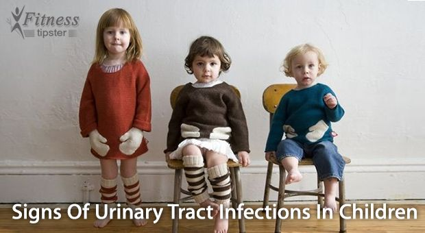 Signs Of Urinary Tract Infections In Children