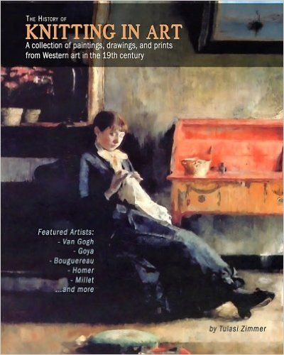 Amazon.fr - The History of Knitting in Art: A collection of paintings, drawings, and prints from Western art in the 19th century - Tulasi Zimmer - Livres