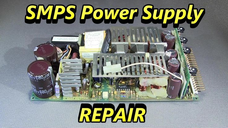 Switch Mode Power Supply Repair, SMPS