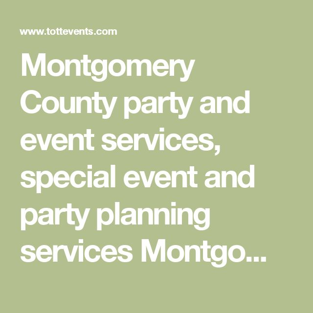 Montgomery County party and event services, special event and party planning services Montgomery County, Maryland, Washington, DC, Northern VIrigina,Talk of the Town for party and entertainment services for corporate events and meetings, event production