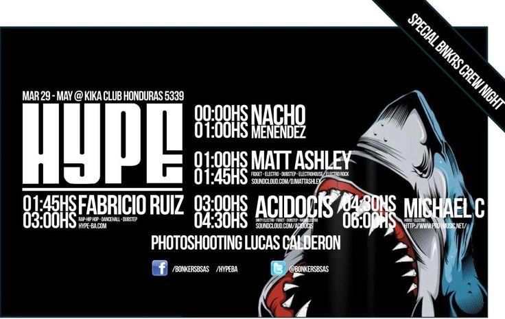 ACIDOCIS @ HYPE (KIKA BS AS) W/ NACHO MENDEZ & MATT ASHLEY (UK) & MICHAEL C (USA)