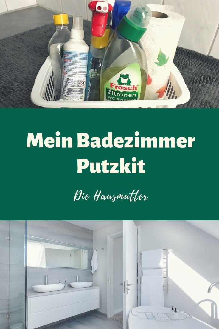 Mein Badezimmer Putzkit Die Hausmutter Badezimmer Hausreinigungs Tipps Haushaltstipps