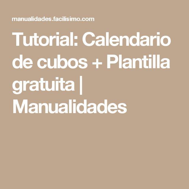Tutorial: Calendario de cubos + Plantilla gratuita | Manualidades