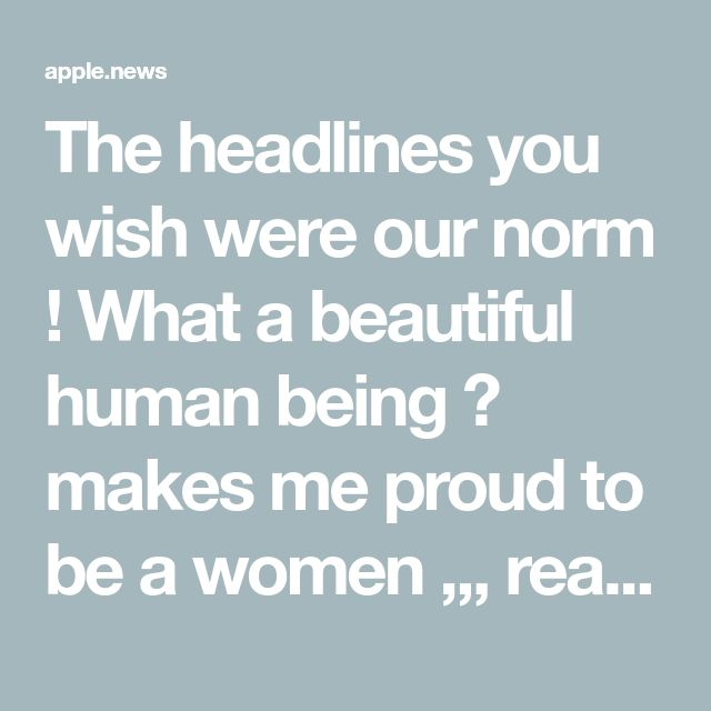 """The headlines you wish were our norm ! What a beautiful human being 😘 makes me proud to be a women ,,, read on ,,,, BAM there it is , UK FAILING US AGAIN , I can't remember NOT seeing CANCER ADS , charities """"fun"""" runs direct debits (someone's earning ) yet we (if poss) LEAVE the UK to stand a chance ( not isolated) dodge police to GET our KIDS OUT for LIFE SAVING TREATMENT- Nth Korea got nothing on us"""