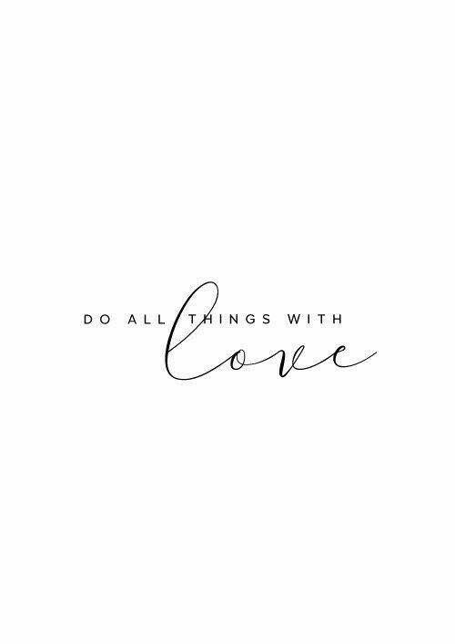 Ve toda las cosas con amor