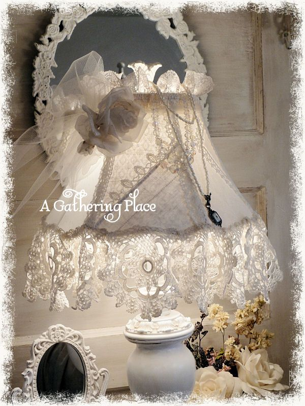DIY: Romantic Cottage Lampshade Makeover ~ tutorial describes how she dressed it up with scraps of lace and trim - Gather Ye Roses, via A Gathering Place