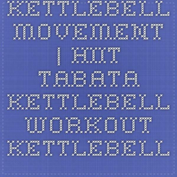 Kettlebell Movement | HIIT Tabata Kettlebell Workout - Kettlebell Movement