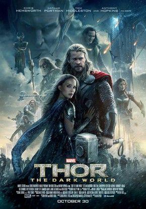 Thor - O Mundo Sombrio Mundos colidem quando um poderoso inimigo antigo ameaça mergulhar o cosmos na escuridão eterna. Agora, reunido com Jane Foster, e forçado a forjar uma aliança com seu traiçoeiro irmão Loki, Thor embarca em uma perigosa jornada pessoal para salvar a Terra e Asgard da destruição.  (Filme de 2013)