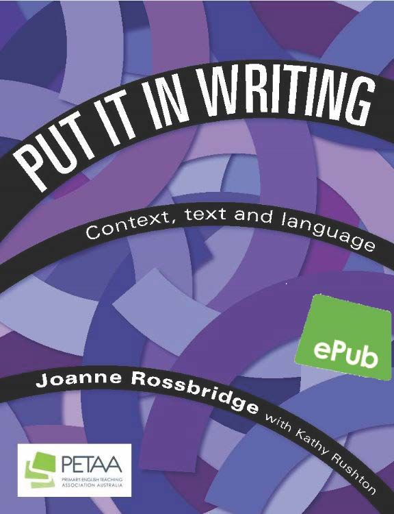 Put it in Writing: Context, text and langauge - ePub
